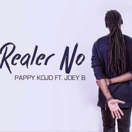 Photo of Pappy Kojo and Joey B's Realer No Becomes The Most Popular Song in Brong Ahafo