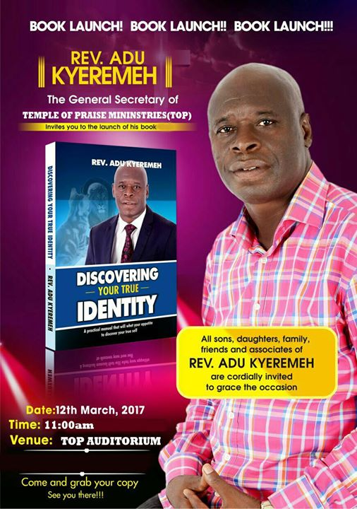 Photo of Rev. Adu Kyeremeh To Launch 'Discovering Your True Identity' On March 12