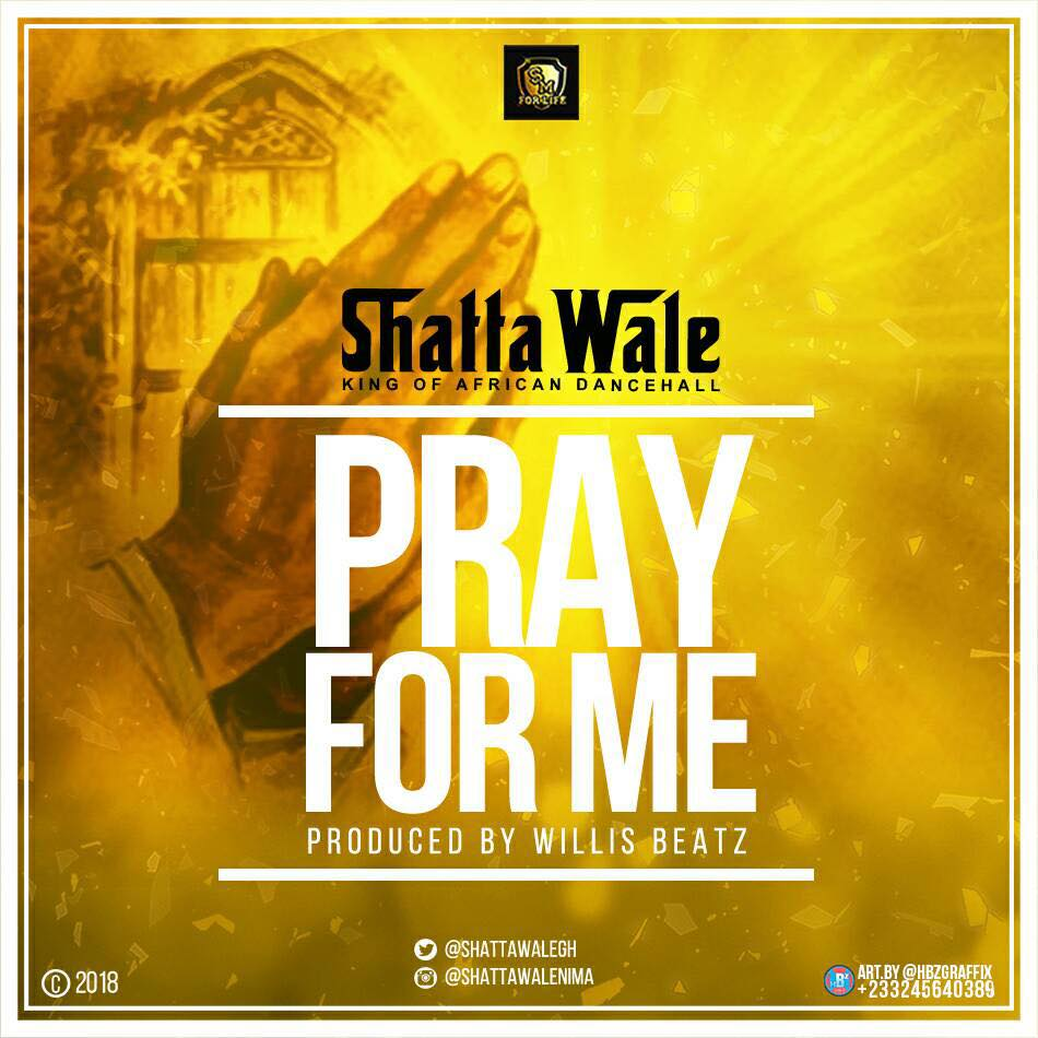 Photo of New Music: Shatta Wale Drops 'Pray For Me'