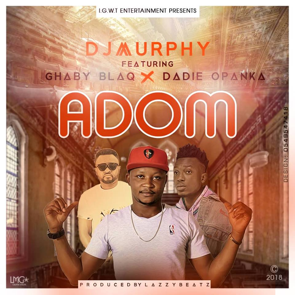 Photo of DJ Murphy Unveils Artwork For New Single 'Adom' Featuring Opanka And Ghaby Blaq