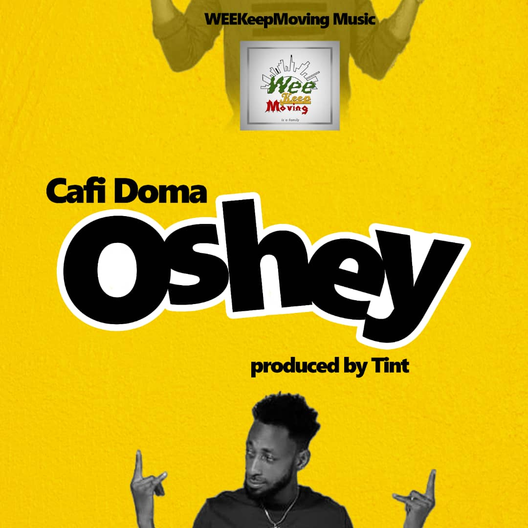 Photo of New Music: Cafi-Doma – Oshey (Prod. By Tint)