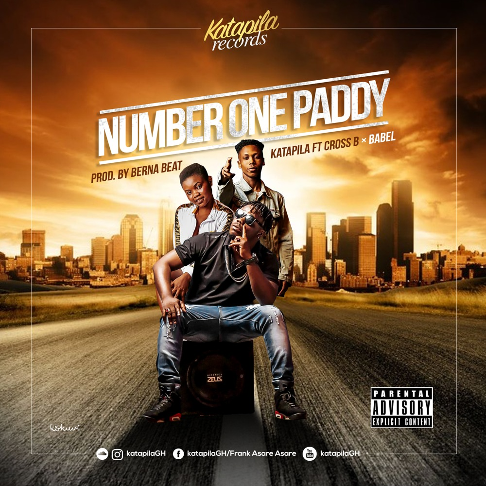 Photo of Katapila Feat. Cross B X Babel – Number One Paddy (Prod. By Berna Beat)