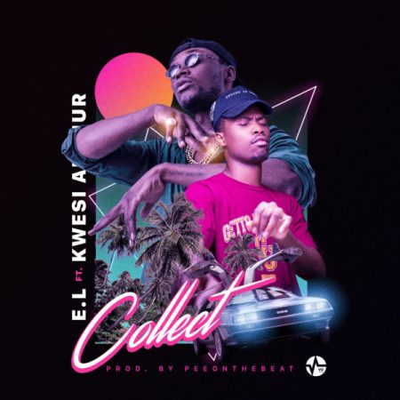 Photo of Music Video: E.L – Collect Feat. Kwesi Arthur