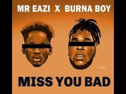 Photo of Music Video: Mr Eazi – Miss You Bad (feat. Burna Boy)