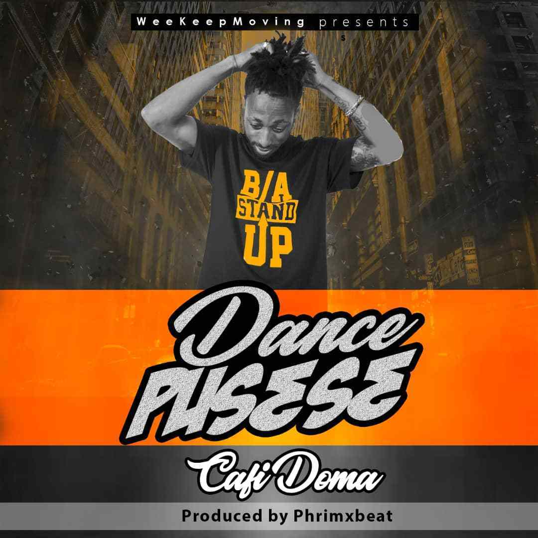 Photo of Cafi-Doma – Dance Pus3s3 (Prod. By Phrymx Beat)