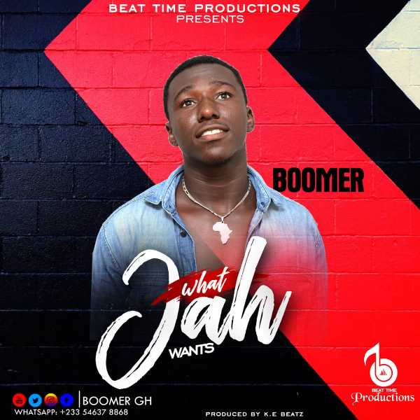 Photo of Boomer – What Jah Wants (Prod. By K.E Beatz)