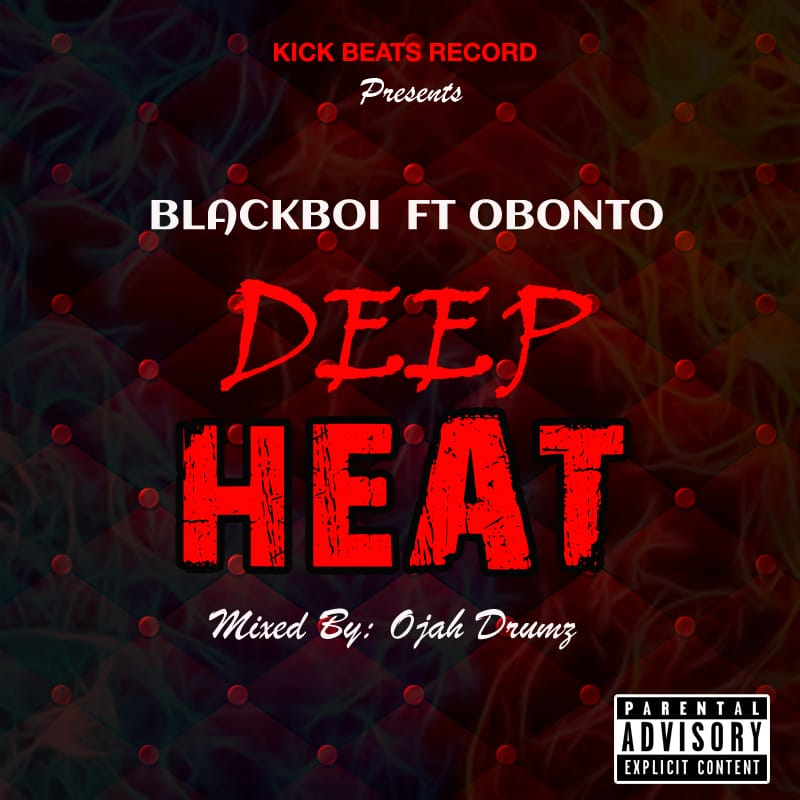 Photo of BlackBoi – Deep Heat (Prod. By Ojah Drumz)