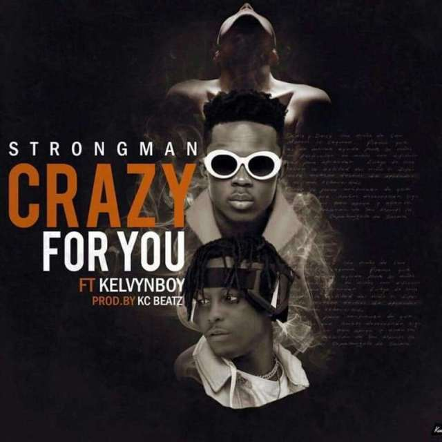 Photo of Music Video: Strongman Feat. Kelvyn Boy – Crazy For You