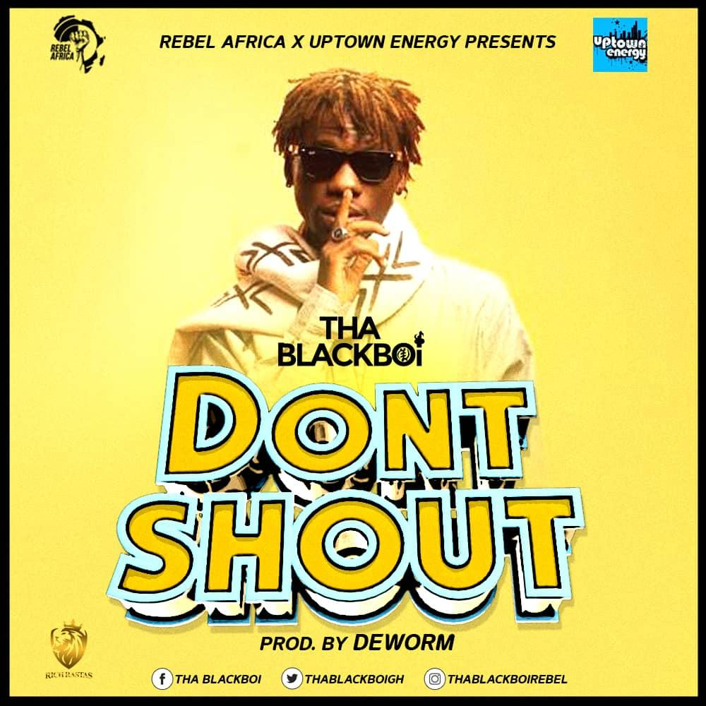 Photo of ThaBlackBoi Releases 'Don't Shout'
