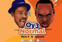 Photo of Nero X Teams Up With Ayesem On New Song 'Oy3 Normal'