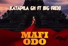 Photo of Katapila Drops New Song 'Mafi Odo' Feat. Big Fredo