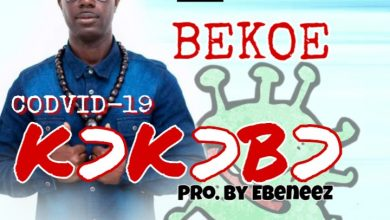 Photo of Bekoe Joins The Fight Against Coronavirus With New Song 'Corona Kokobo' – Listen