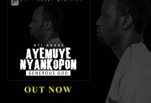 Photo of Nti-Anane Drops New Song – Ayemuye Nyankopɔn – Listen