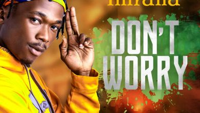 Photo of Imrana Releases New Song 'Don't Worry' (Stream And Watch Official Video)