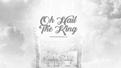 Photo of Kwaku Sakyi Releases 'Oh Hail The King' Feat. The Jewel Crew