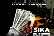 Photo of Kwesi Korang Releases New Song 'Sika No'