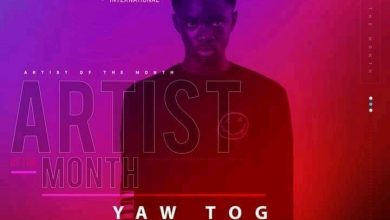 """Photo of Yaw Tog Announced As """"BET Amplified International"""" Artist Of The Month"""